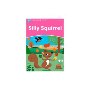 کتاب Dolphin Readers Starter Level: Silly Squirrel