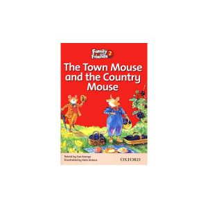 کتاب The Town mouse and the Country Mouse Family and Friends 2