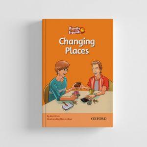 کتاب Family and Friends Readers 4 Changing Places