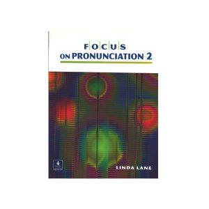 کتاب Focus On Pronunciation 2